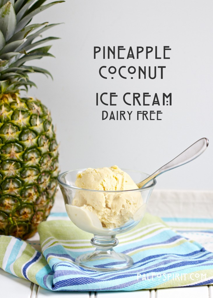 Pineapple Coconut Ice Cream @PaleoSpirit