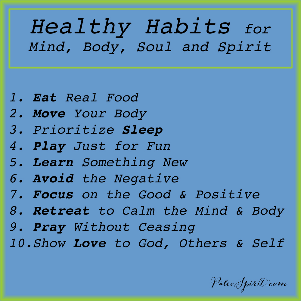 Healthy Habits for Mind, Body, Soul and Spirit