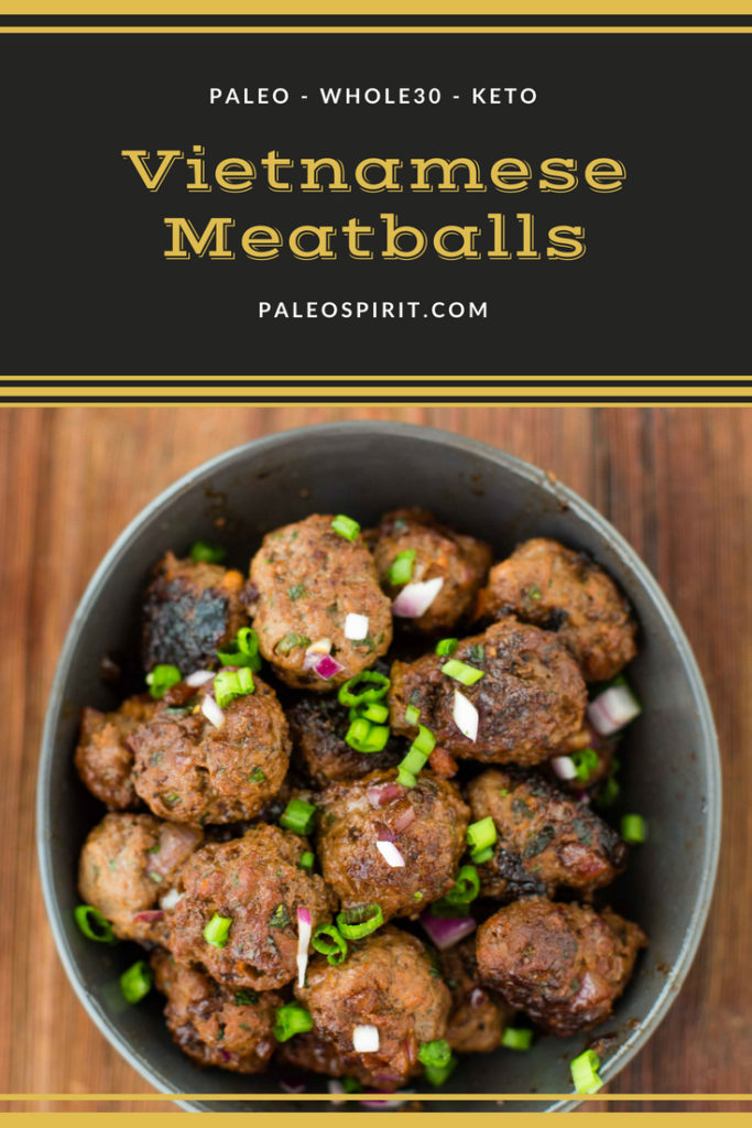 Paleo Vietnamese Meatballs